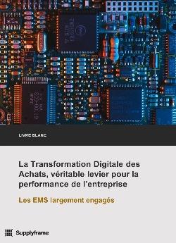 Livre Blanc - Transformation Digitale Achats industrie électronique